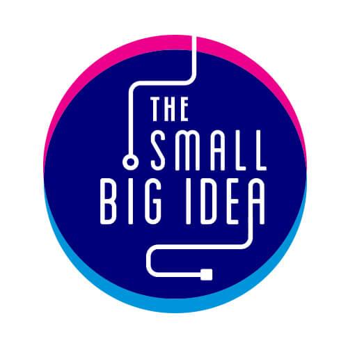 The Small Big Idea